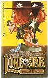 Lone Star on Treachery Trail, Wesley Ellis, 0515087084