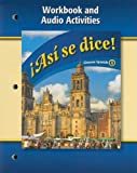 Asi Se Dice! Workbook and Audio Activities, Level 4 (Spanish Edition) (Spanish and English Edition)