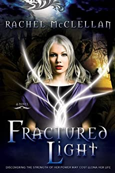 Fractured Light (Fractured Series, Book 1) by [McClellan, Rachel]