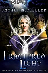 Fractured Light (Fractured Series, Book 1)