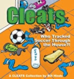 Who Tracked Soccer Through the House ?, Bill Hinds, 0740741381