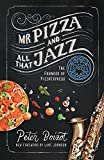 Mr Pizza and All That Jazz