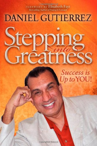 Stepping into Greatness: Success is Up to YOU pdf