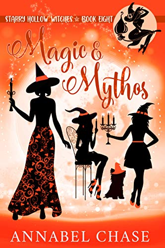 Magic & Mythos (Starry Hollow Witches Book 8)