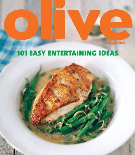 Olive: 101 Easy Entertaining Ideas]()