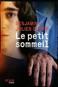 Le petit sommeil par Benjamin Guérif