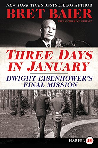 Read Online Three Days in January: Dwight Eisenhower's Final Mission ebook