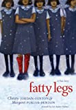 Fatty Legs, Christy Jordan-Fenton and Margaret Pokiak-Fenton, 1554512468