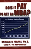 img - for Does It Pay to Get an MBA? book / textbook / text book