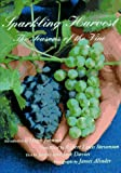 Sparkling Harvest: The Seasons of the Vine