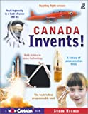 Canada Invents!, Susan Hughes and Paul McCusker, 1894379233