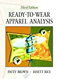 Ready-to-Wear Apparel Analysis (3rd Edition), Patty Brown, Jane Rice RN  CMA, 0130254347