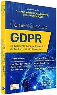 Comentários ao GDPR. Regulamento Geral de Proteção de Dados da União Europeia
