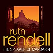 The Speaker of Mandarin: A Chief Inspector Wexford Mystery, Book 12 (Unabridged) | Ruth Rendell