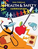 Early Childhood Health and Safety Curriculum, Englehart, 0513023755