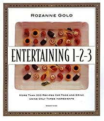 Entertaining 1-2-3 : More than 300 Recipes for Food and Drink Using Only 3 Ingredients