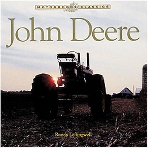 The Classic American Tractor John Deere