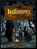 Halloween: Sorcières, Lutins, Fantômes et autres Croquemitaines
