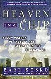 Heaven in a Chip, Bart Kosko, 0609805673