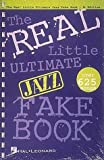 img - for The Real Little Ultimate Jazz Fake Book: Bb Edition (Fake Books) book / textbook / text book