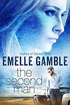 The Second Man by [Gamble, Emelle]
