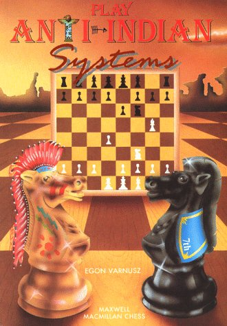 Egon Varnusz_Play the Anti-Indian Systems 51CFWXAZJSL