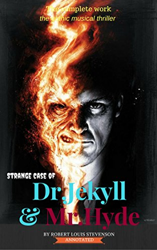Strange Case Of Dr Jekyll And Mr Hyde Annotated Kindle Edition