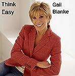 Monday Morning Motivators: Think Easy | Gail Blanke