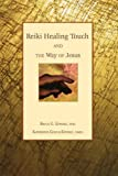 Reiki Healing Touch: And the Way of Jesus