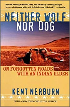 ?ONLINE? Neither Wolf Nor Dog: On Forgotten Roads With An Indian Elder. lighting Ciclos various prized signed Jetstar lucieron
