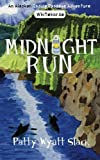 Midnight Run (An Alaska Inside Passage Adventure) (Volume 3)