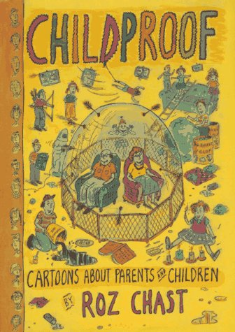 Childproof: Cartoons About Parents and Children