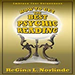 New Age: How to Get the Best Psychic Reading | ReGina L. Norlinde