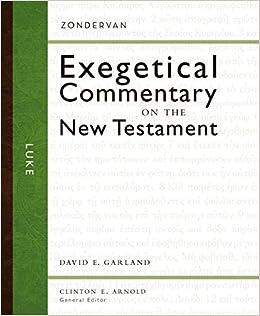 Luke (Zondervan Exegetical Commentary on the New Testament