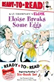 Eloise Ready-to-Read Value Pack #2: Eloise Breaks Some Eggs; Eloise and the Dinosaurs; Eloise at the Ball Game; Eloise Has A Lesson; Eloise Skates!; Eloise's New Bonnet