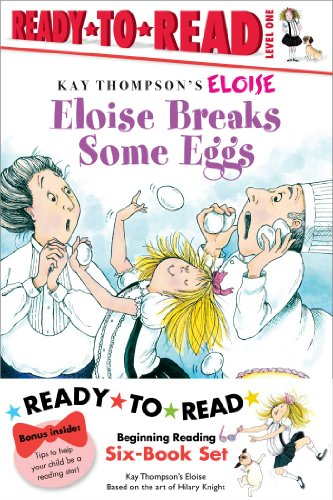Eloise Ready-to-Read Value Pack #2: Eloise Breaks Some Eggs; Eloise and the Dinosaurs; Eloise at the Ball Game; Eloise Has A Lesson; Eloise Skates!; Eloise's New Bonnet
