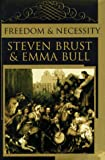 Freedom and Necessity, Steven Brust and Emma Bull, 0312859740