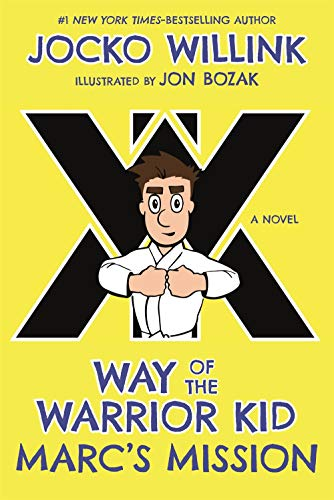 Marc's Mission: Way of the Warrior Kid (A Novel) (Kids Stores New York)