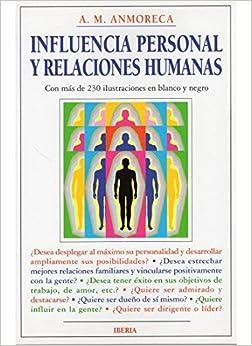 Influencia personal y relaciones humanas