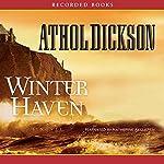 Winter Haven   Athol Dickson