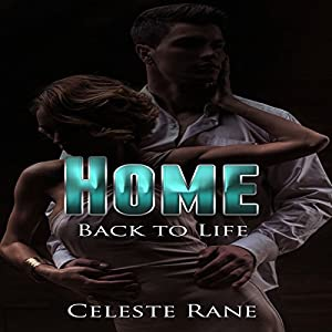 Home: Back To Life Audiobook