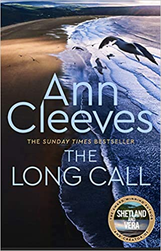 The Long Call (Two Rivers): Amazon co uk: Ann Cleeves: 9781509889600