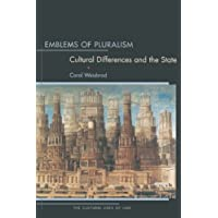 Emblems of Pluralism: Cultural Differences and the State (The Cultural Lives of Law)