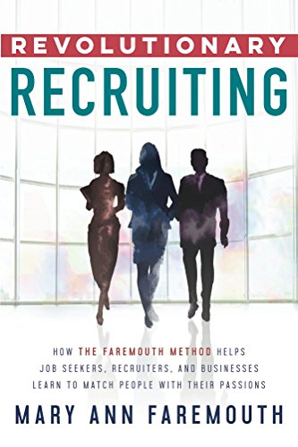 16 best new recruiting books to read in 2018 bookauthority book cover of mary ann faremouth revolutionary recruiting how the faremouth method helps job malvernweather Images