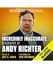 The Incredibly Inaccurate Biography of Andy Richter