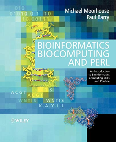 Bioinformatics, Biocomputing and Perl