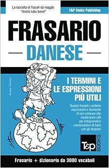 Frasario Italiano-Danese e vocabolario tematico da 3000 vocaboli