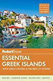 #4: Fodor's Essential Greek Islands: with Great Cruises & the Best of Athens (Full-color Travel Guide)
