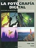 La Fotografia Digital, Tom Ang, 8480763981