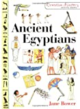 Ancient Egyptians, Jane Bower, 1853469408